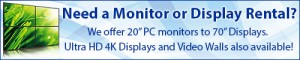 Get a Quote on a Monitor or Display Rental from Rentacomputer!